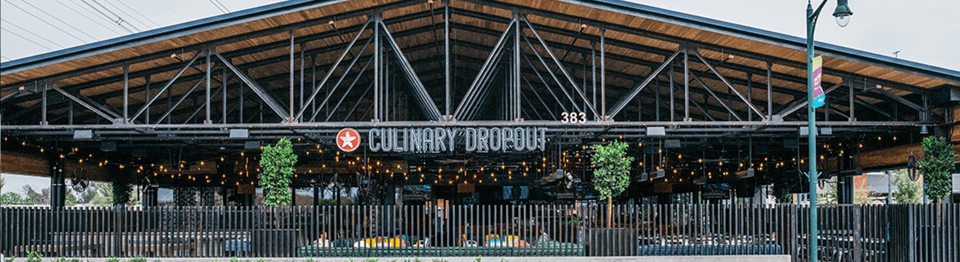 Culinary Dropout – Gilbert - Gilbert, AZ